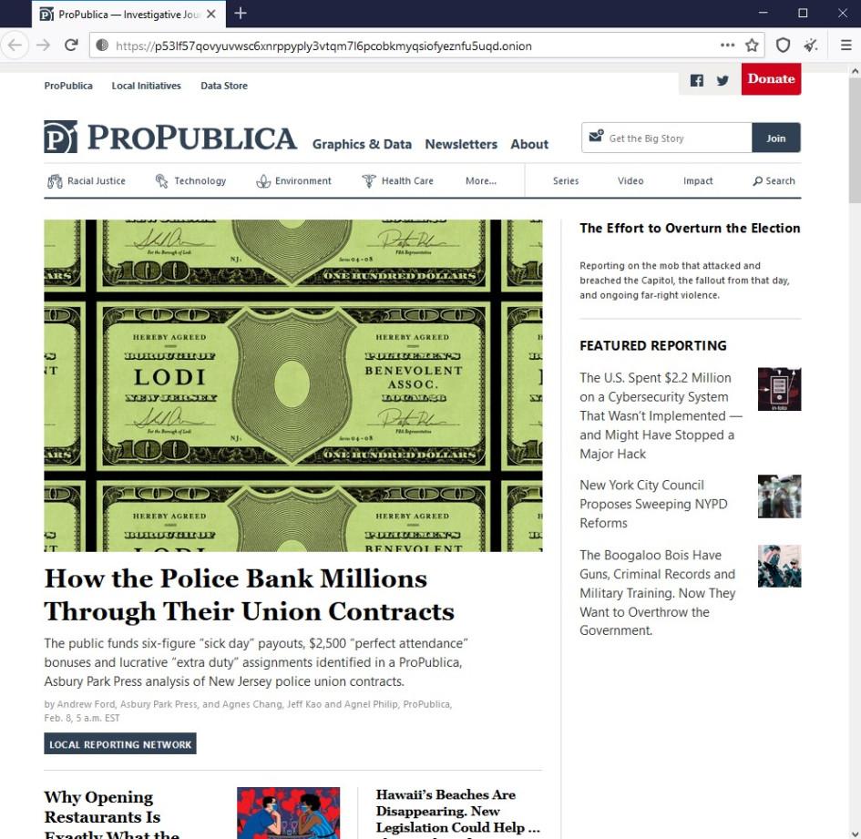 Например, в даркнете представлено издание ProPublica, специализирующееся на журналистских расследованиях