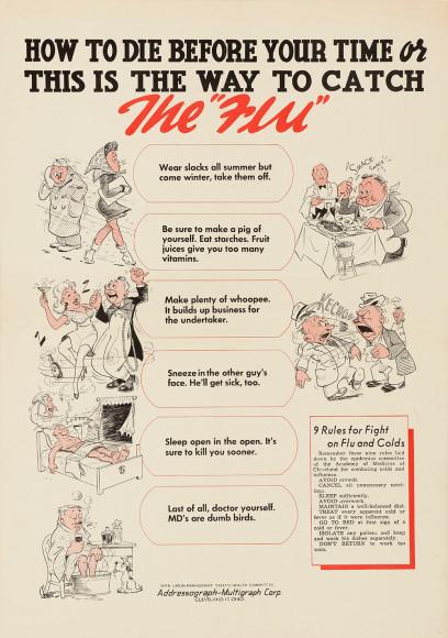 «Как умереть раньше времени, или Вот какподцепить простуду». Плакат Медицинской академии Кливленда, 1940-е